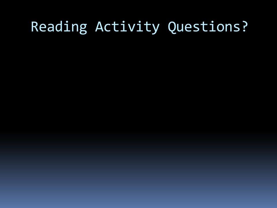 Reading Activity Questions