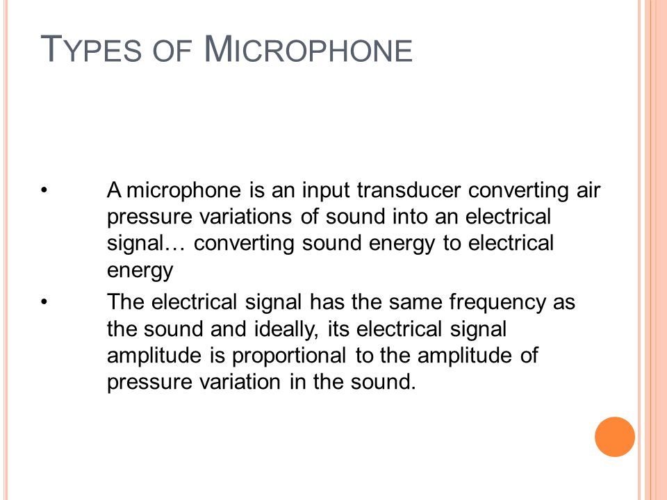 L OUD S PEAKERS A loudspeaker is an output transducer that converts an electrical signal into sound … changing electrical energy into sound energy