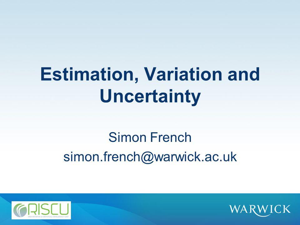 Why do we want estimates.