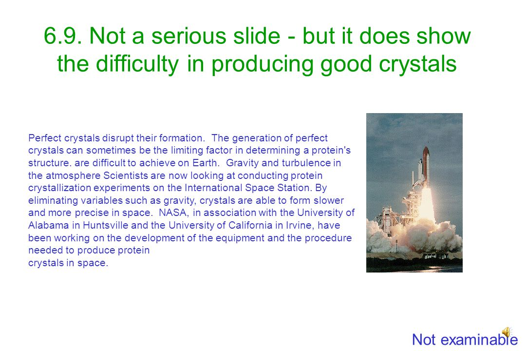 6.9. Resolution depends on crystal quality Good quality crystals but they only diffract to low resolution The further back the X-rays scatter (i.e. th
