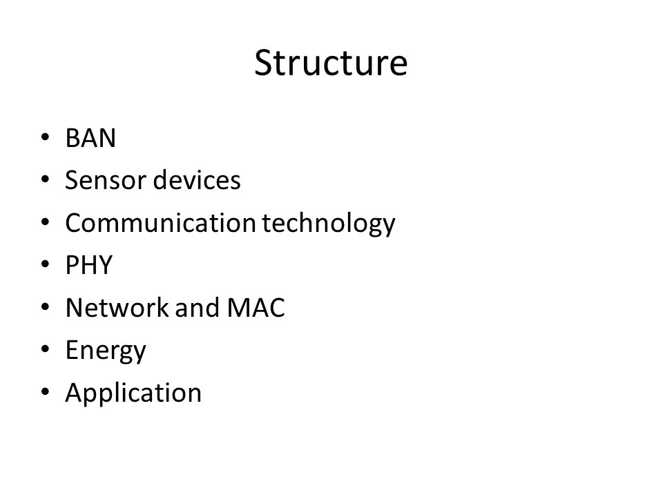BAN A body area network (BAN) is a wireless network of wearable computing devices.
