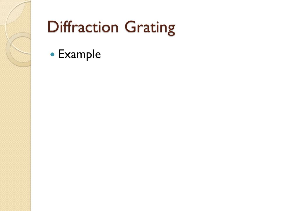 Diffraction Grating Example