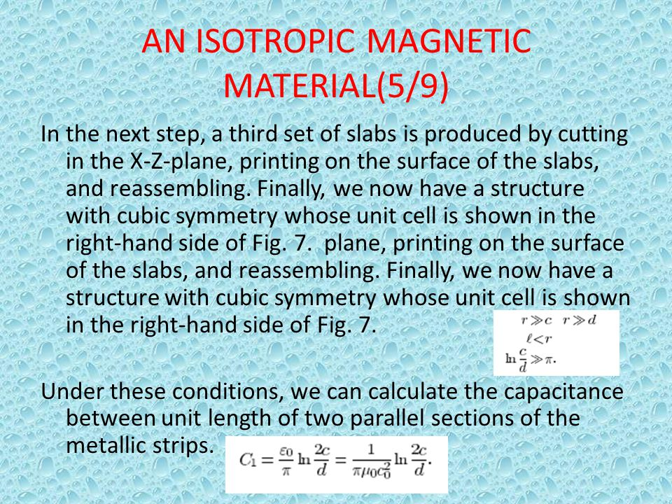 AN ISOTROPIC MAGNETIC MATERIAL(5/9) In the next step, a third set of slabs is produced by cutting in the X-Z-plane, printing on the surface of the sla