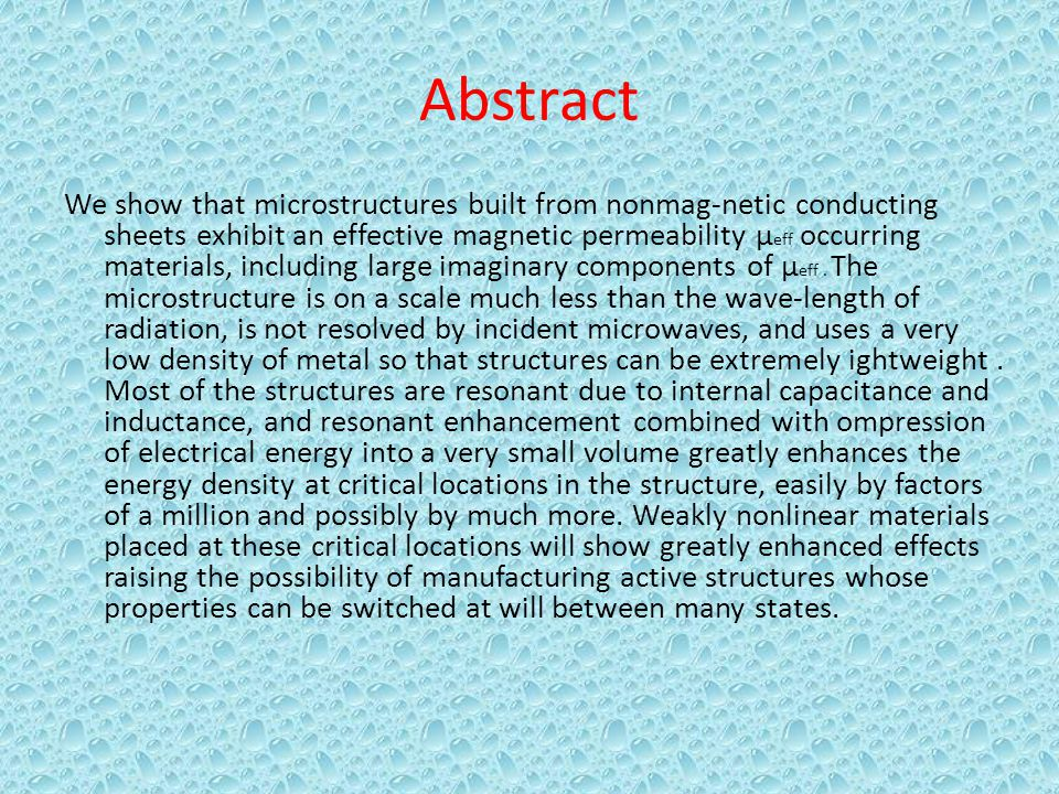 Abstract We show that microstructures built from nonmag-netic conducting sheets exhibit an effective magnetic permeability μ eff occurring materials,