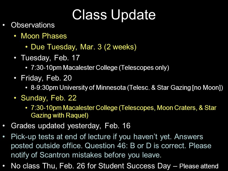 Class Update Observations Moon Phases Due Tuesday, Mar.