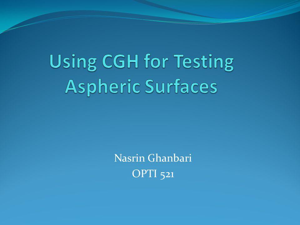 Nasrin Ghanbari OPTI 521