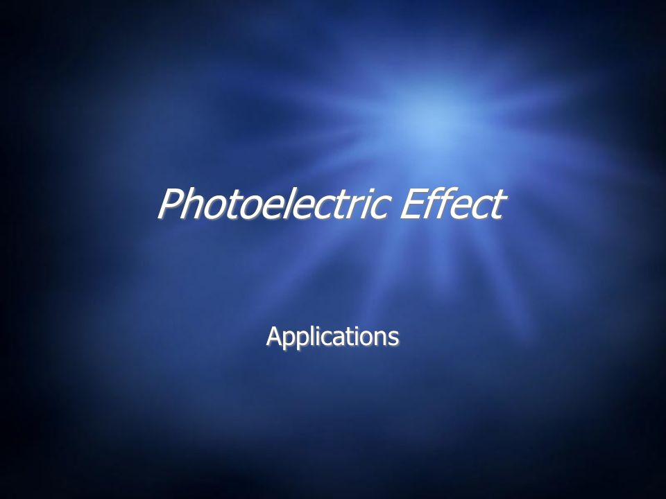 Source: http://sol.sci.uop.edu/~jfalward/particlesandwaves/phototube.jpg Simple Photoelectric Experiment