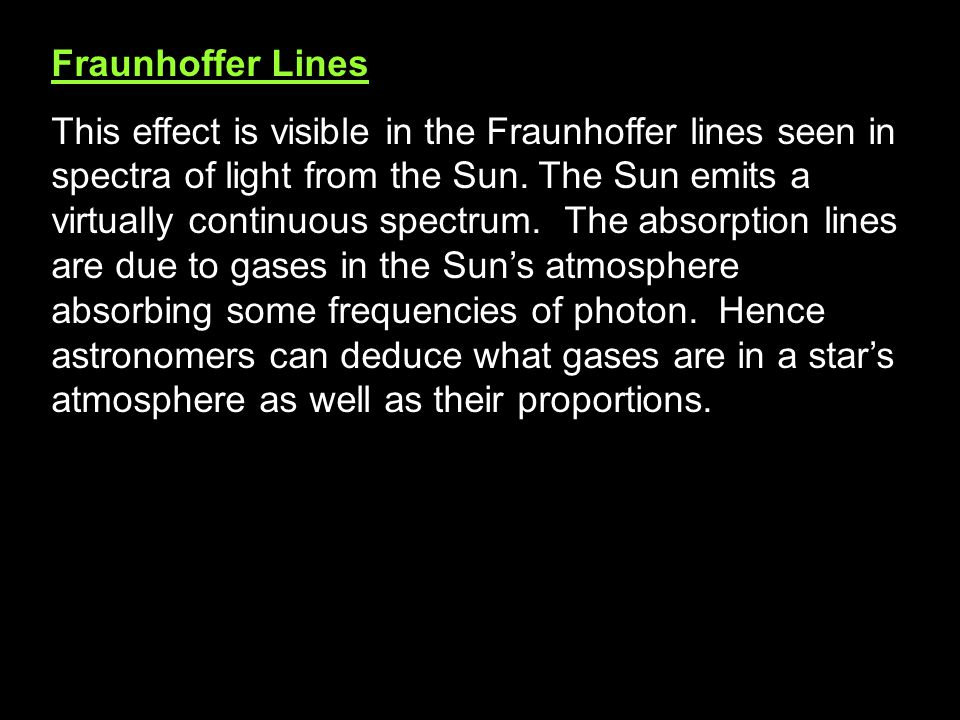 Absorption spectrum for Hydrogen. Q. Why des the intensity not fall to zero for the absorption lines? Energy is re-emitted as photons in all direction