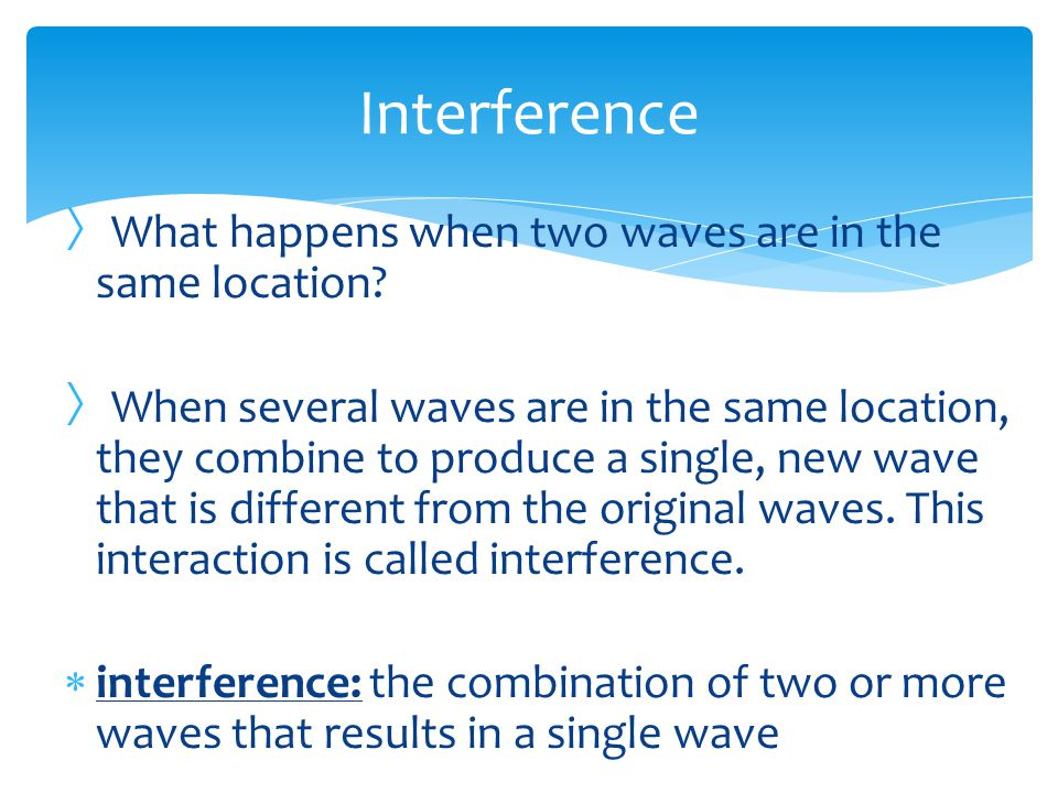  Waves can also bend by refraction.  refraction: the bending of a wave front as the wave front passes between two substances in which the speed of t