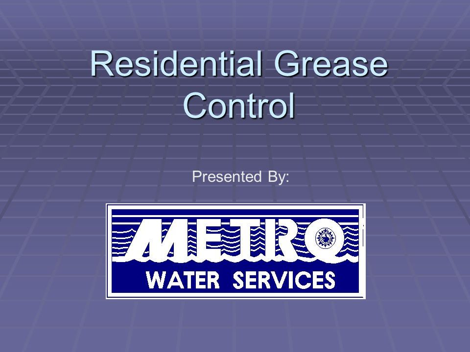 Fats, Oils & Grease Control Practices at your Home  Recycle your used cooking oil and grease  Find a sturdy, re-sealable can and empty used cooking oils and grease into it after cooking.