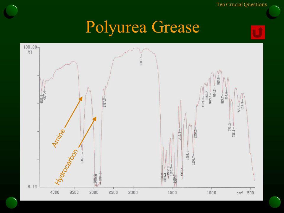Ten Crucial Questions Polyurea Grease Hydrocarbon Amine