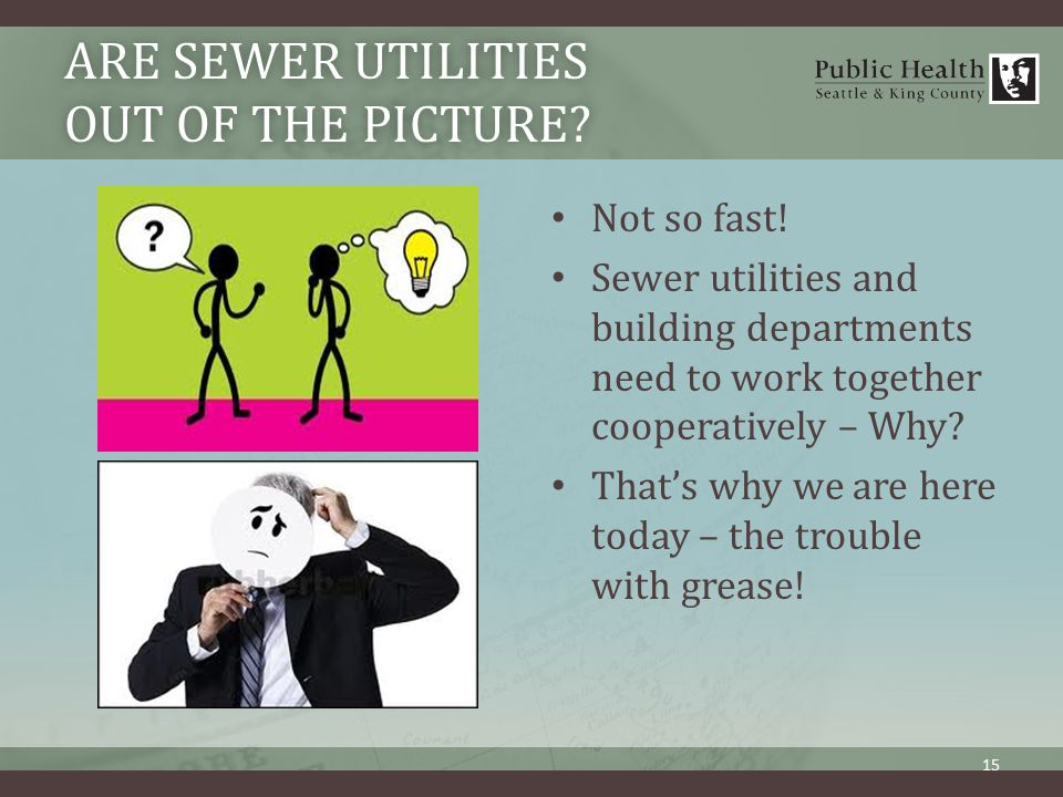 ARE SEWER UTILITIES OUT OF THE PICTURE. Not so fast.