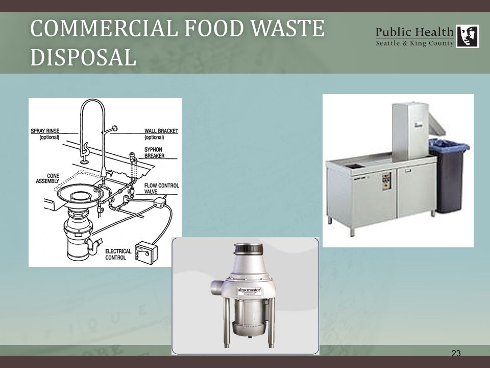 COMMERCIAL FOOD WASTE DISPOSAL 23