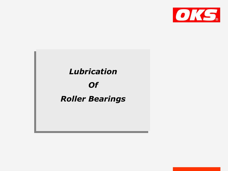 Lubrication Of Roller Bearings