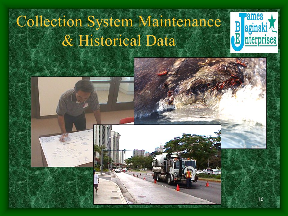 10 Collection System Maintenance & Historical Data