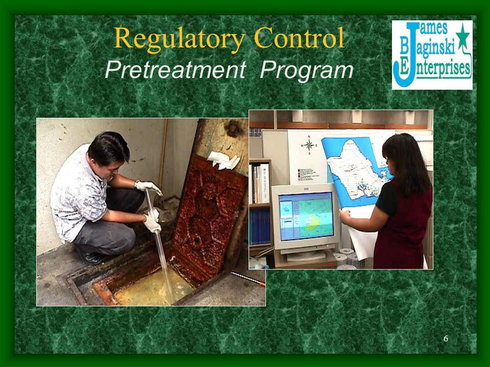 6 Regulatory Control Pretreatment Program