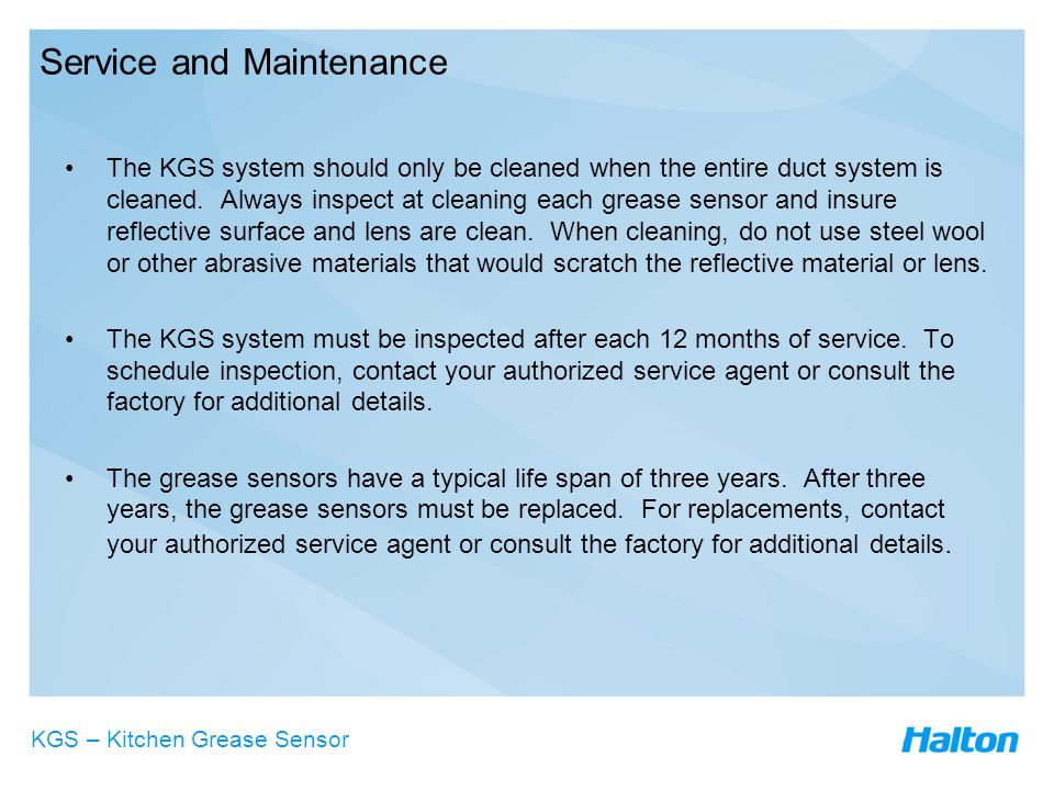 Service and Maintenance The KGS system should only be cleaned when the entire duct system is cleaned.