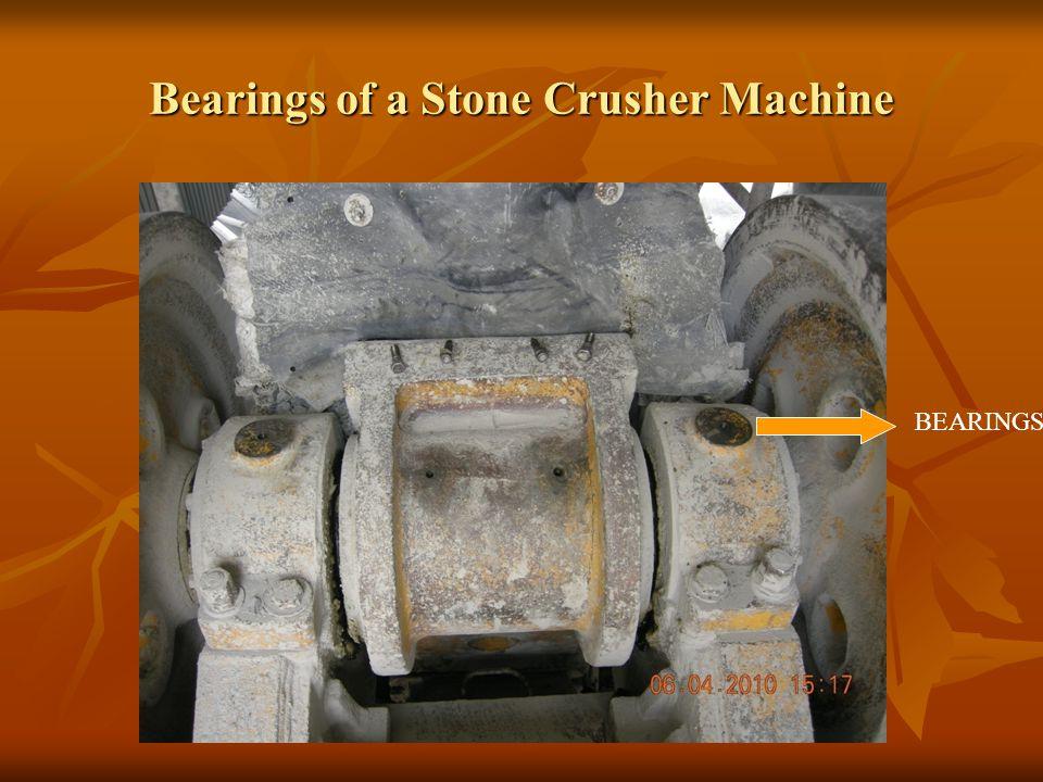 Bearings of a Stone Crusher Machine BEARINGS