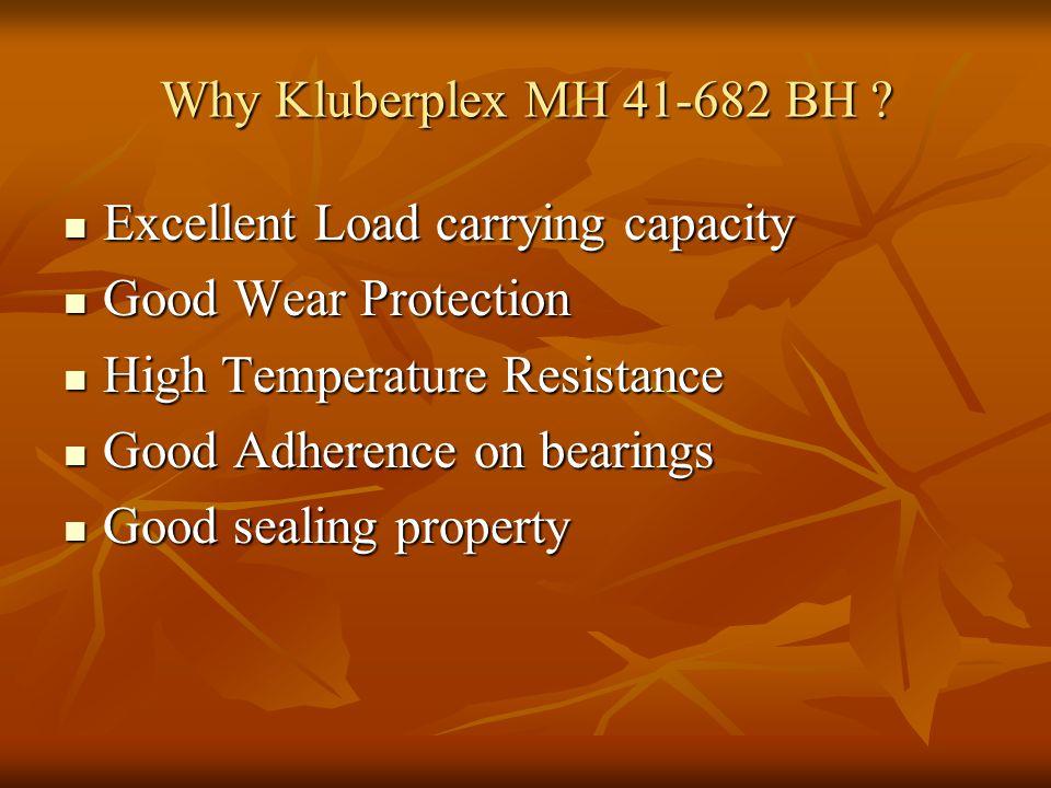Why Kluberplex MH 41-682 BH .