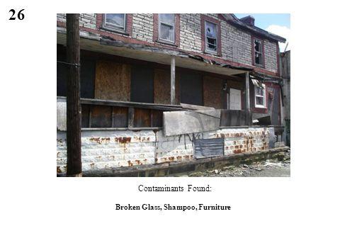 26 Contaminants Found: Broken Glass, Shampoo, Furniture