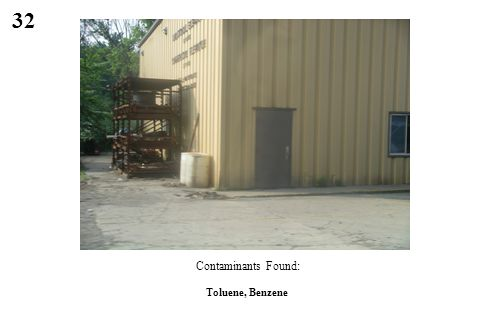 32 Toluene, Benzene Contaminants Found: