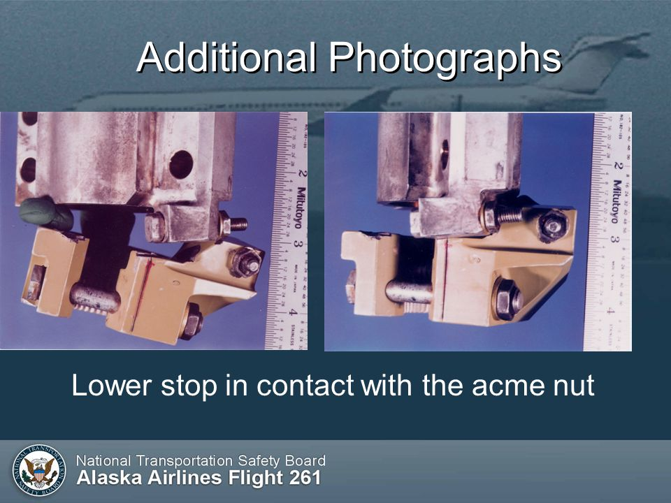 Additional Photographs Lower stop in contact with the acme nut