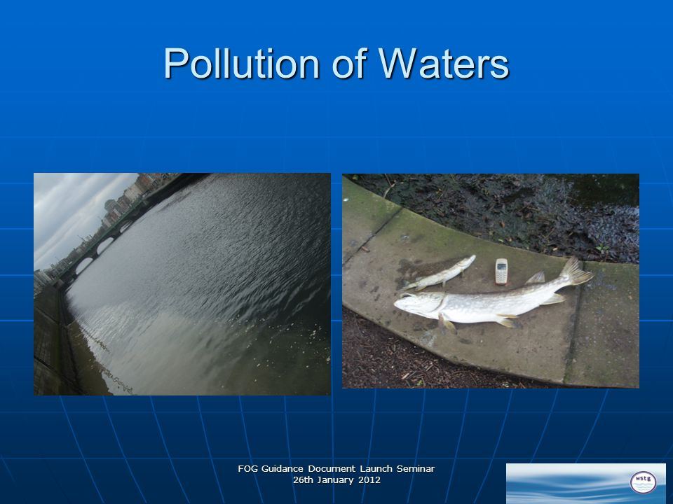 Pollution of Waters FOG Guidance Document Launch Seminar 26th January 2012
