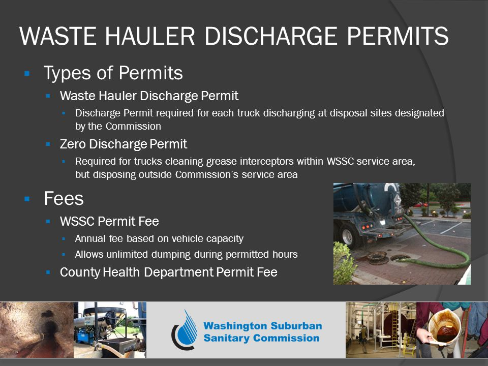 FSE DISCHARGE PERMITS  Section 818 of WSSC P&FG Code  Applies to all establishments (FSEs) where food is served to the public with or without charge including, but not limited to:  Restaurants  Cafeterias  Hotel kitchens  Church kitchens  Hospital cafeterias  Bars  All FSEs must apply for Permit  FSE Discharge Permit Contains:  Best Management Practices for controlling FOG  On-site Recordkeeping Requirements  Grease Abatement System Installation and O&M Standards, if applicable  Other general conditions or procedures