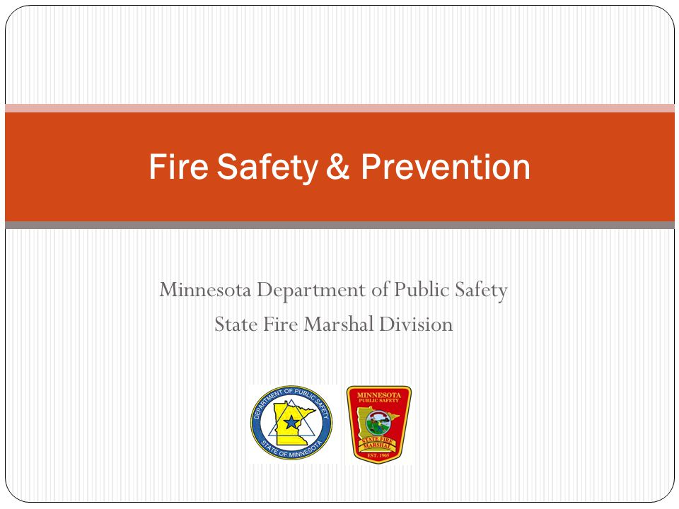 Presentation Objectives To educate participants on how to avoid fires and fire related injuries.