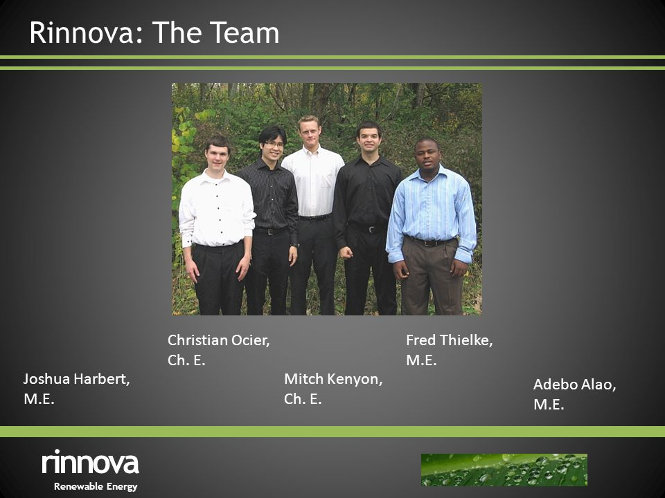 rinnova Renewable Energy Rinnova: The Team Joshua Harbert, M.E.
