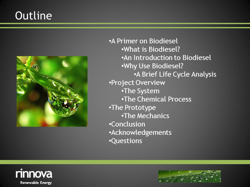 Outline rinnova Renewable Energy A Primer on Biodiesel What is Biodiesel.
