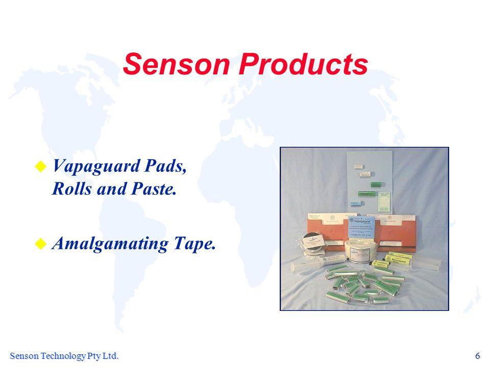 Senson Technology Pty Ltd.6 Senson Products u u Vapaguard Pads, Rolls and Paste.