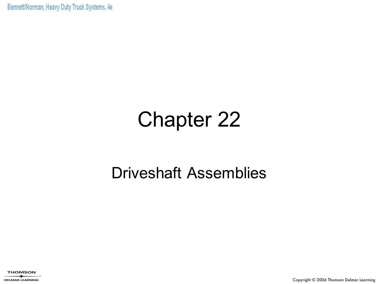Chapter 22 Driveshaft Assemblies