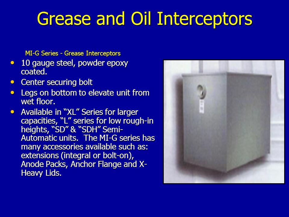 MI-G Series - Grease Interceptors 10 gauge steel, powder epoxy coated.