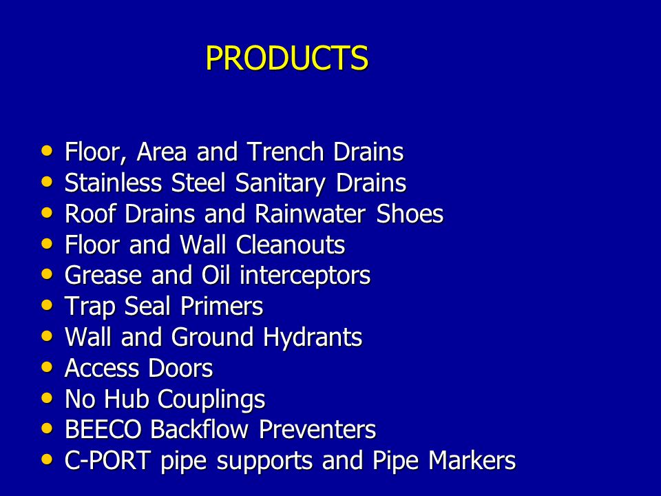 Floor, Area and Trench Drains Floor, Area and Trench Drains Stainless Steel Sanitary Drains Stainless Steel Sanitary Drains Roof Drains and Rainwater