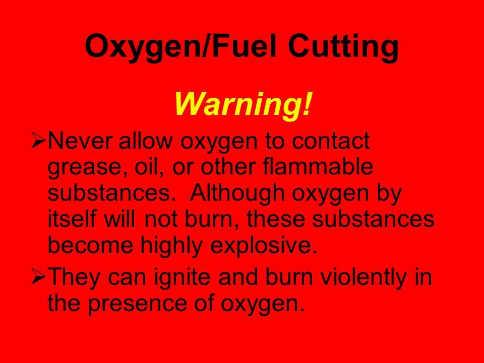 Oxygen/Fuel Cutting Warning.