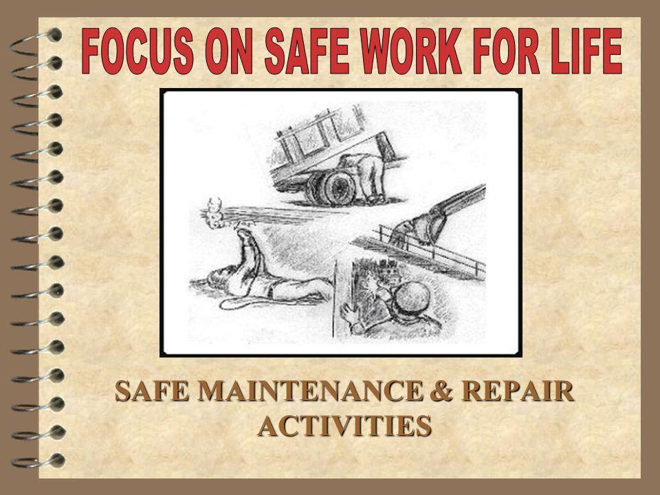 SAFE MAINTENANCE & REPAIR ACTIVITIES