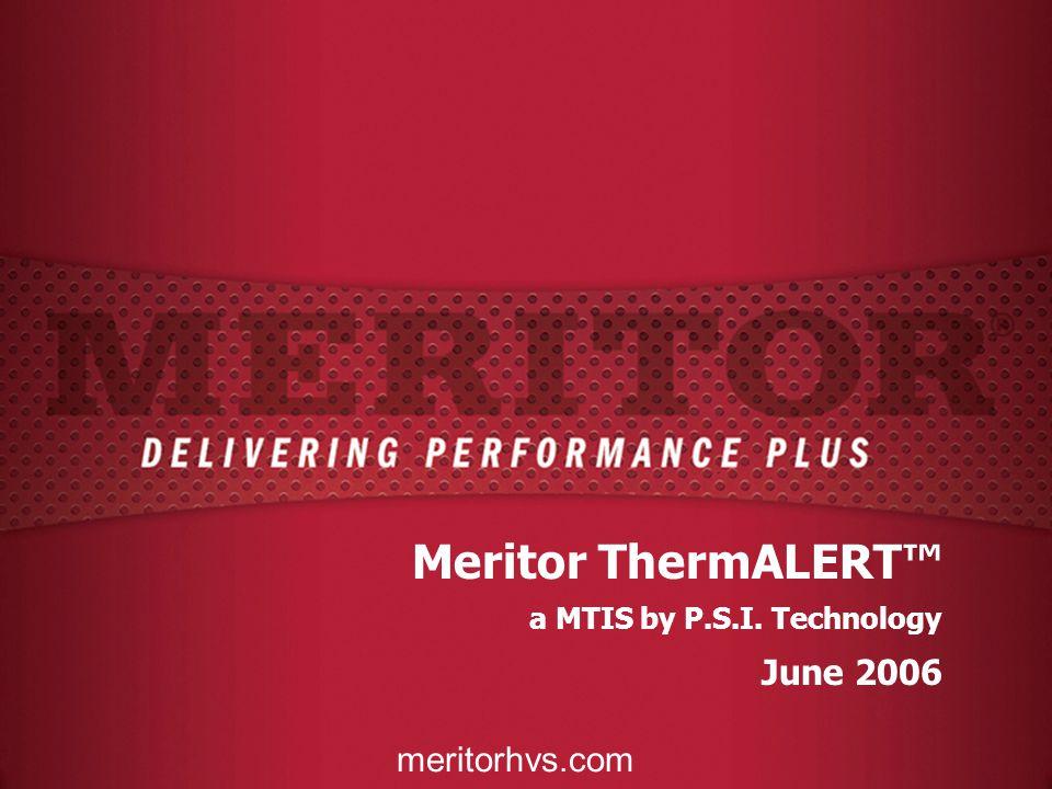 meritorhvs.com Meritor ThermALERT™ a MTIS by P.S.I. Technology June 2006