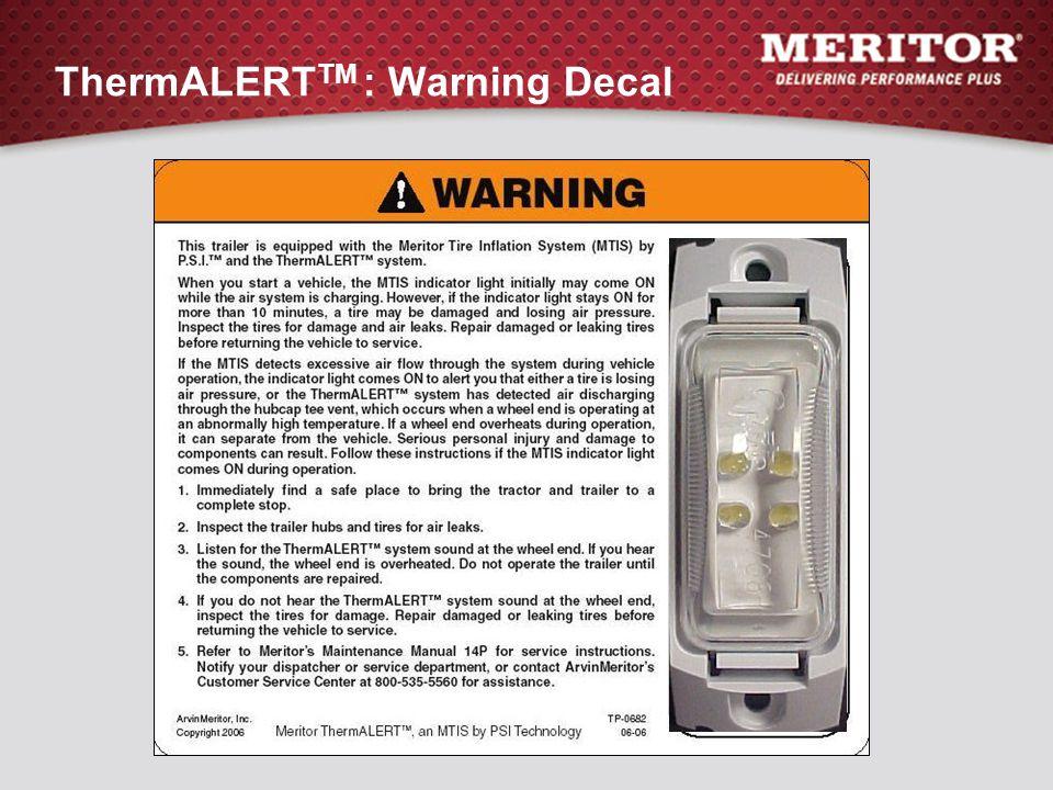 ThermALERT TM : Warning Decal