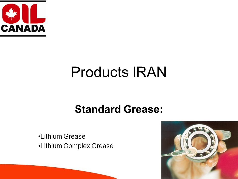 Products IRAN Standard Grease: Lithium Grease Lithium Complex Grease
