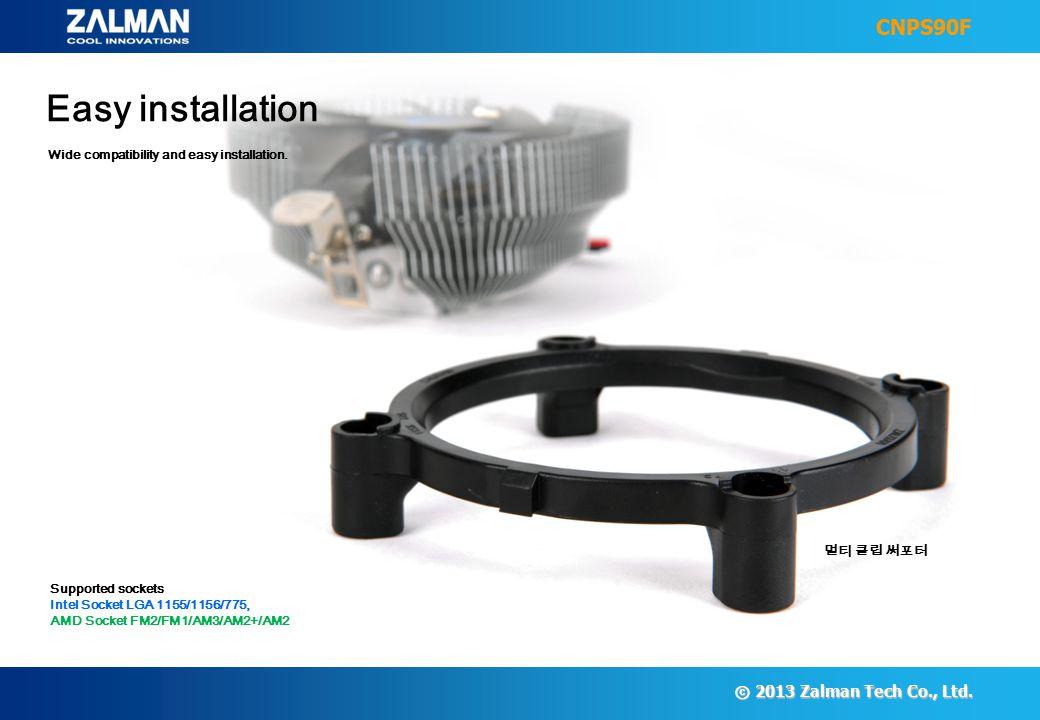ⓒ 2013 Zalman Tech Co., Ltd.
