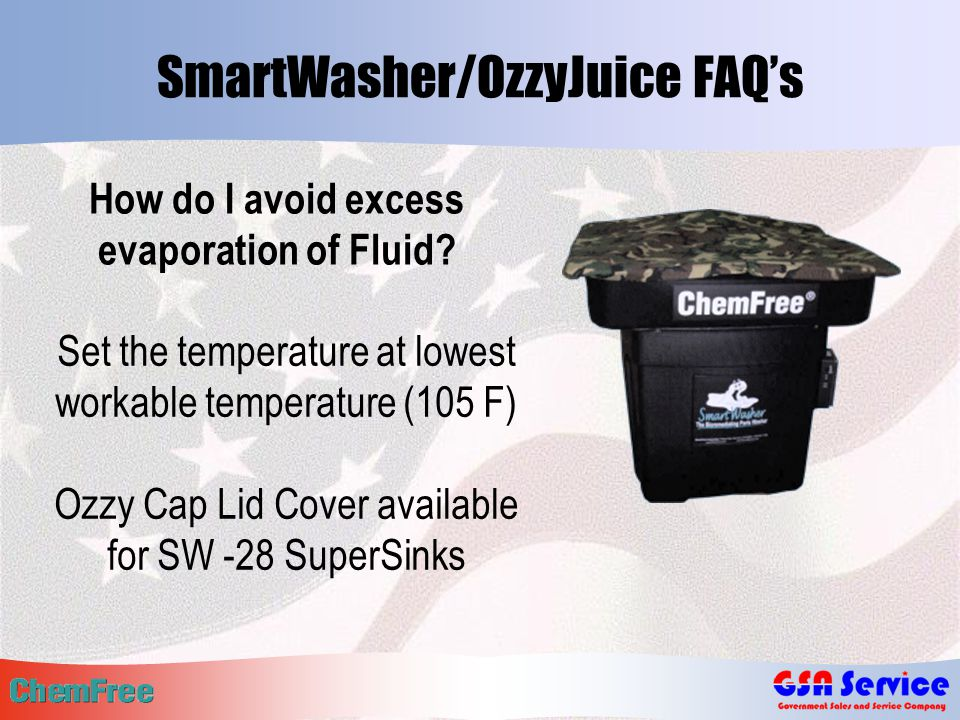 SmartWasher/OzzyJuice FAQ's How do I avoid excess evaporation of Fluid.