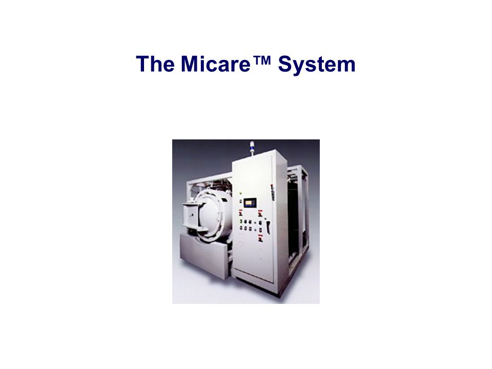The Micare™ System