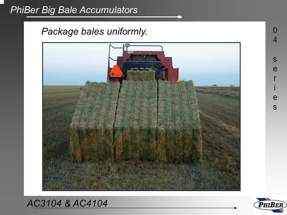 PhiBer Big Bale Accumulators 04series04series AC3104 & AC4104 Automatic Shifts bales sideways automatically.