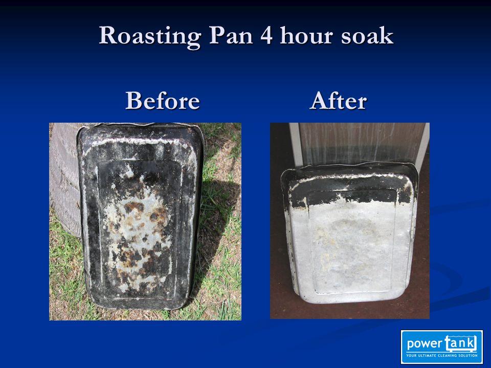 Roasting Pan 4 hour soak Before After