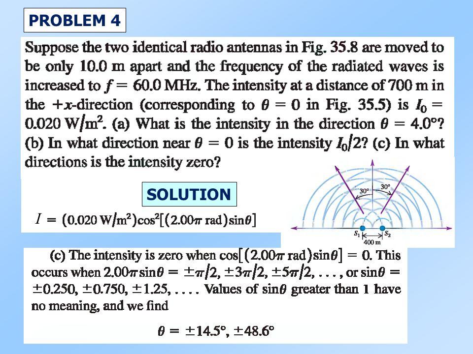 I PROBLEM 4 SOLUTION