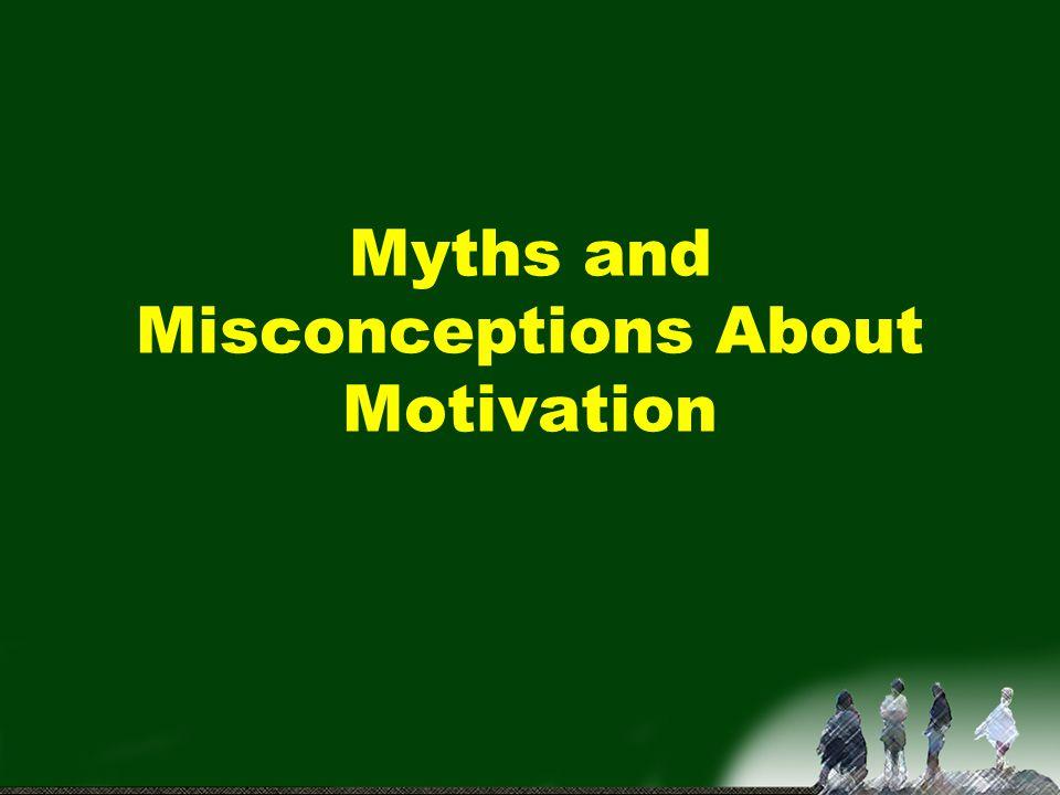 Myth #1 Danny…NOTHING Motivates that kid