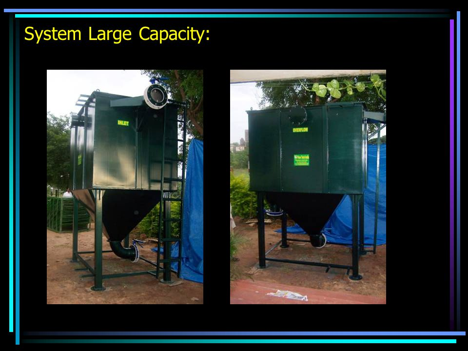 System Large Capacity: