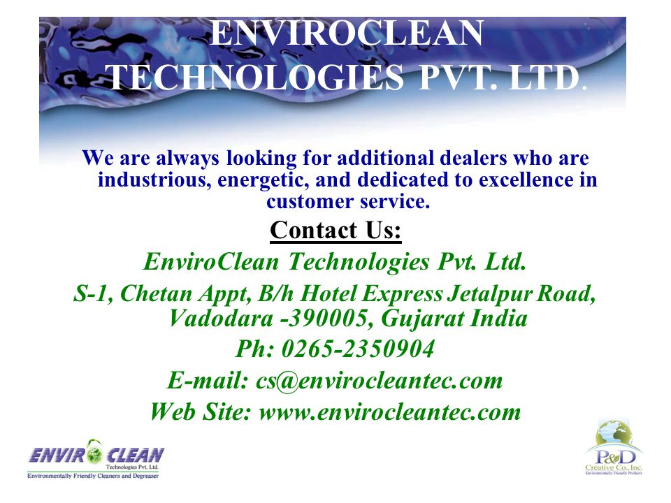 Solve Your Cleaning Problems, from the Ordinary to the Unique: EnviroClean Technologies has a well-educated and hard-working sales and technical staff