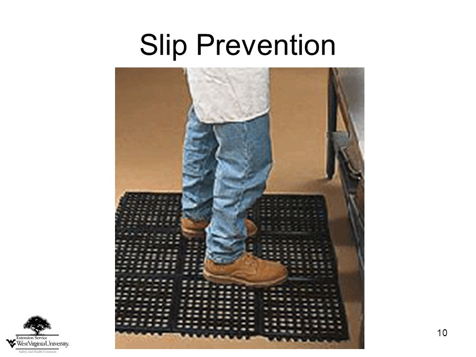 10 Slip Prevention